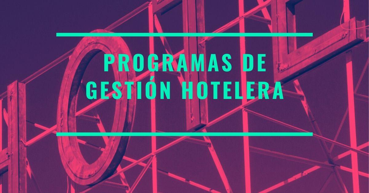 Photo of Los 12 Programas de gestión hotelera más utilizados