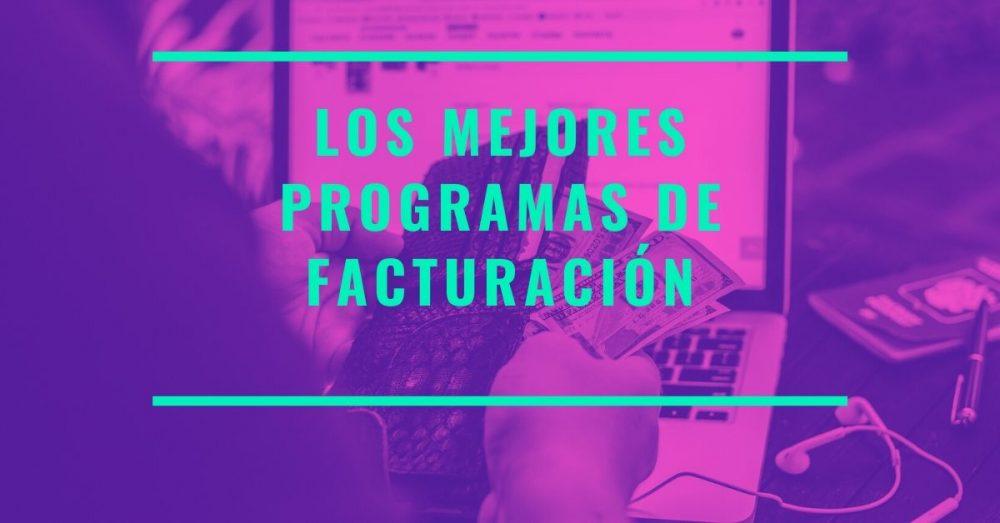 Photo of Los Mejores programas de facturación gratis