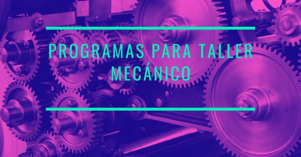 Photo of Programas para talleres mecánicos